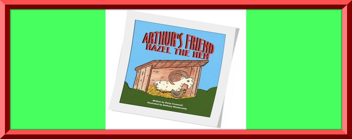 """""""Arthur's Friend, Hazel the Hen"""""""