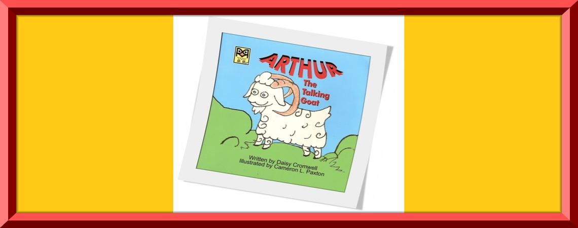 """""""Arthur the Talking Goat"""""""